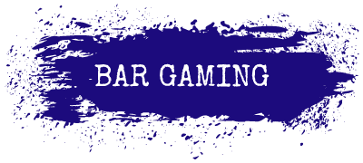 Bar Gaming